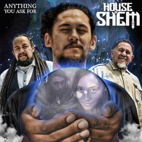 House of Shem – Anything You Ask For [Music Video]