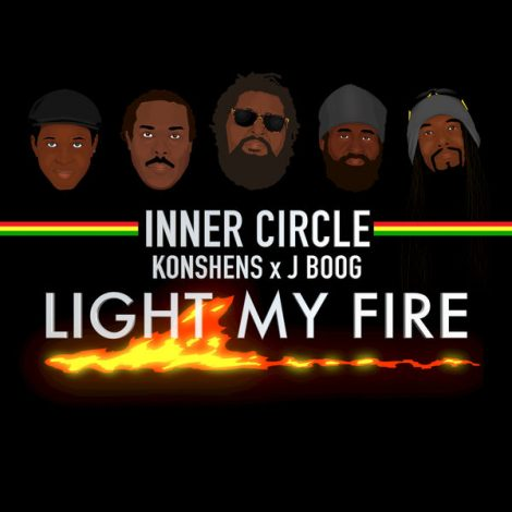 Inner Circle – Light My Fire (feat. J Boog & Konshens)[Music Video]