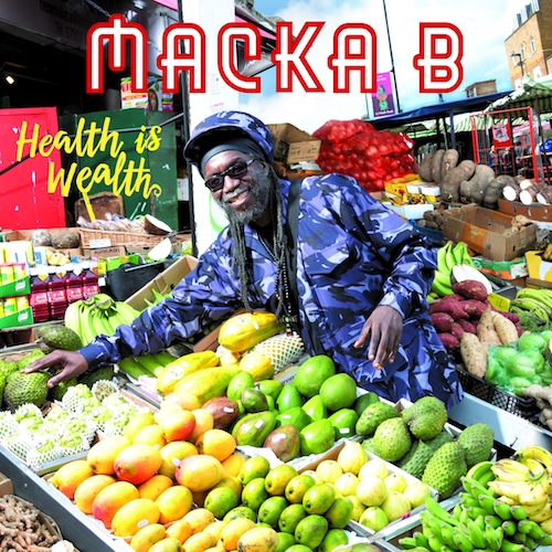 Macka B – Heath Is Wealth (Album)