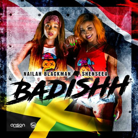 Nailah Blackman ft Shenseea – Badishh (Music Video)