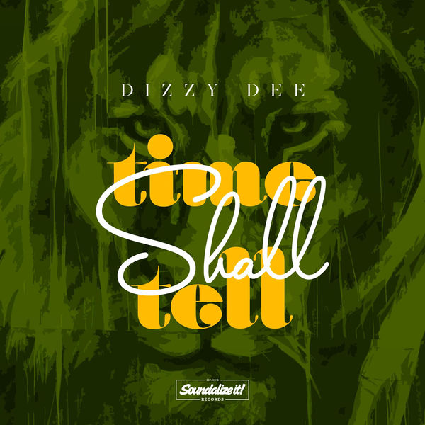 Dizzy Dee – Time Shall Tell – Single