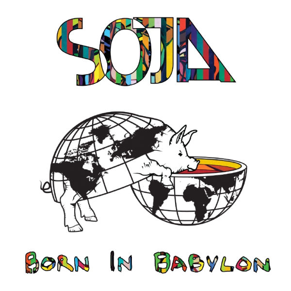 SOJA – Born In Babylon