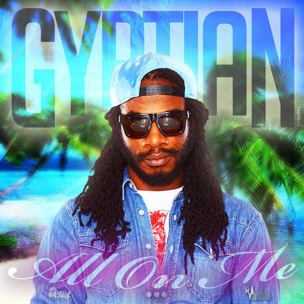 Gyptian – All On Me