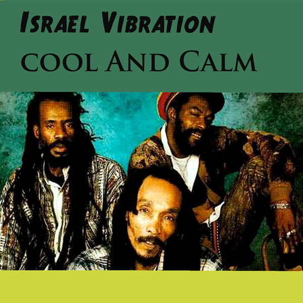 Israel Vibration – Cought It Up