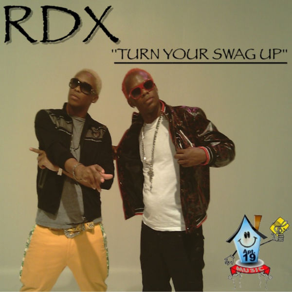 RDX – Turn Your Swag Up