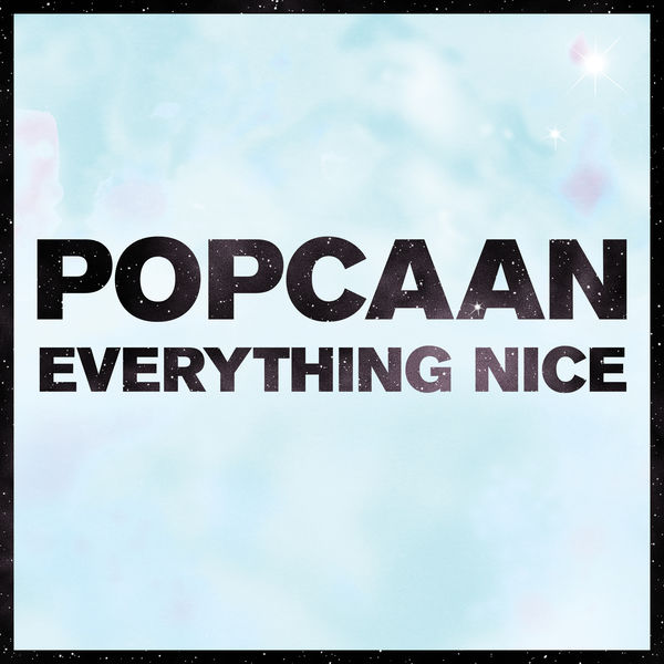 Popcaan – Everything Nice (Remix) [feat. Mavado]