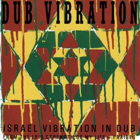 Israel Vibration – Strength of My Life