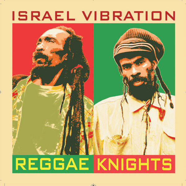Israel Vibration – Dig Up the Ground