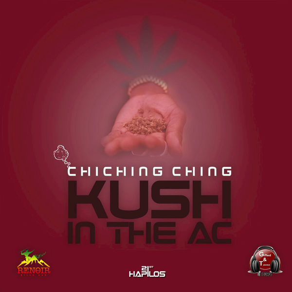 Chi Ching Ching – Kush In the AC