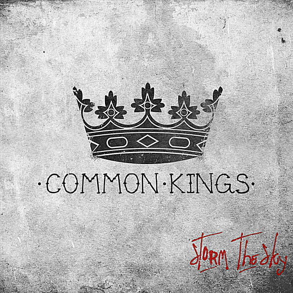 Storm the Sky – Common Kings