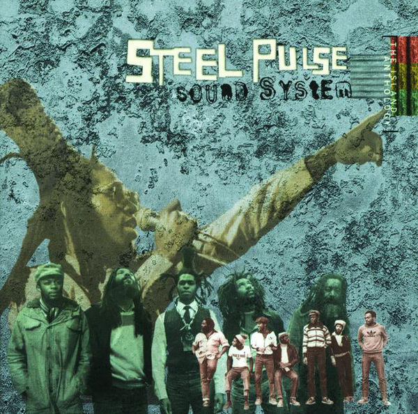 Steel Pulse – Higher Than High