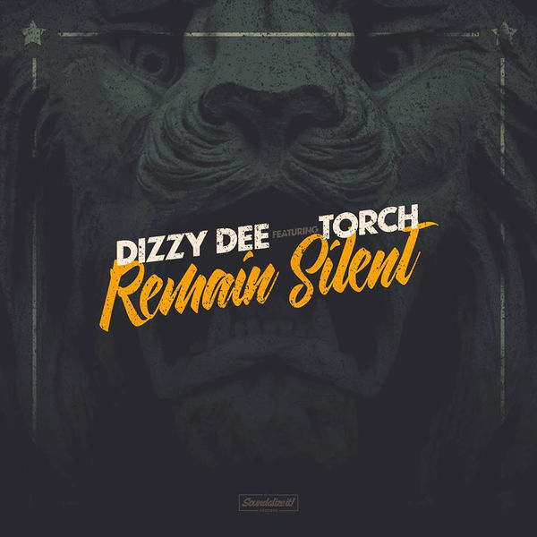 Dizzy Dee – Remain Silent (feat. Torch)