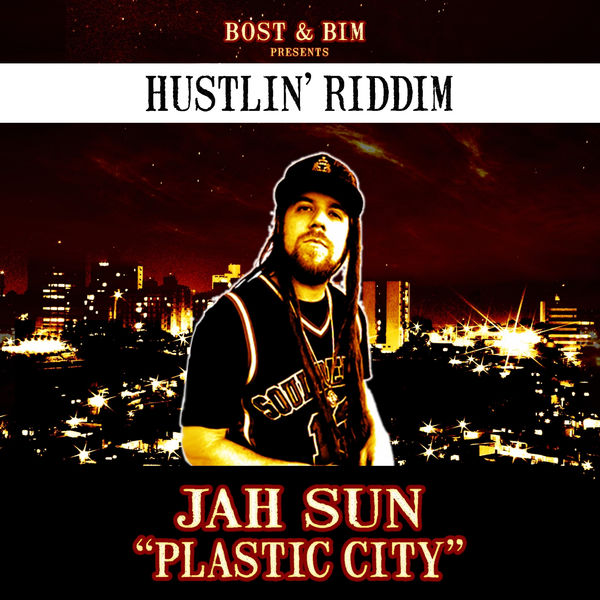 Jah Sun – Plastic City (Digital Remix)