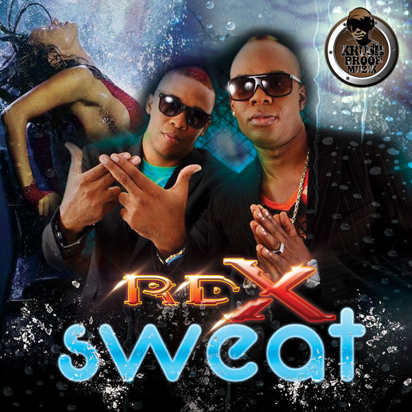 RDX – Sweat