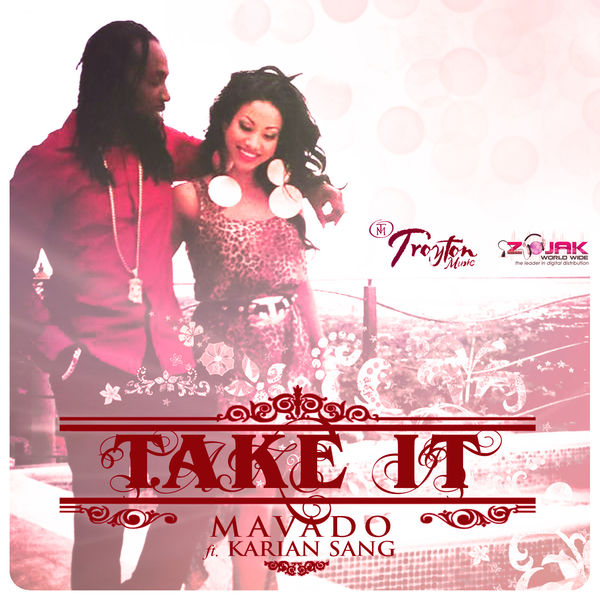 Mavado – Take It (feat. Karian Sang)