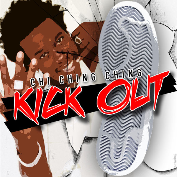 Chi Ching Ching – Kick Out