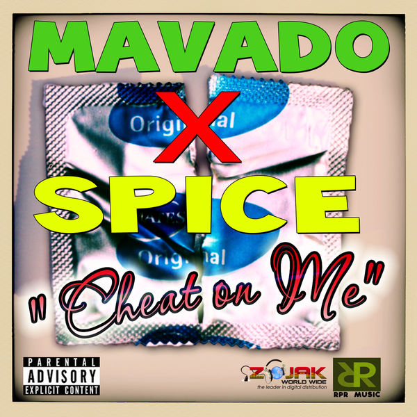 Mavado & Spice – Cheat On Me