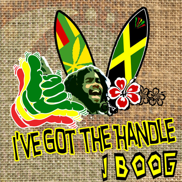 J Boog – I've Got the Handle