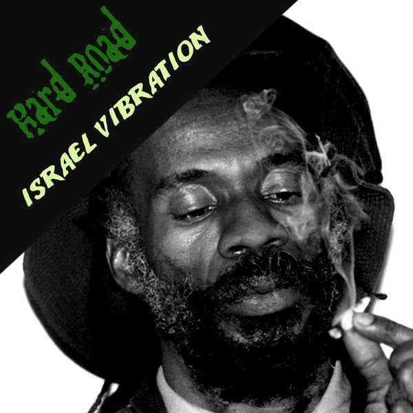 Israel Vibration – Pop Off