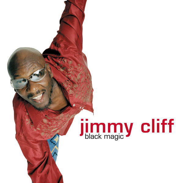 Jimmy Cliff – Positive Mind (The World Is Yours)