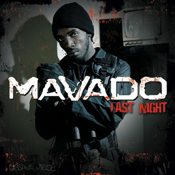 Mavado – Last Night (Radio Edit)