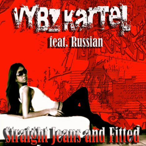 Vybz Kartel – Straight Jeans and Fitted