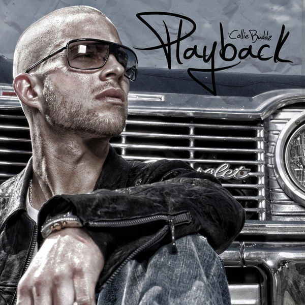 Collie Buddz – Playback