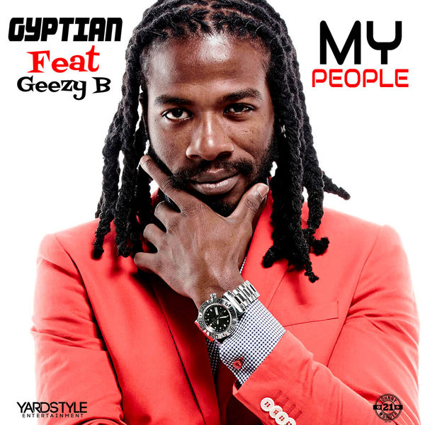 Gyptian – My People (feat. Geezy B)