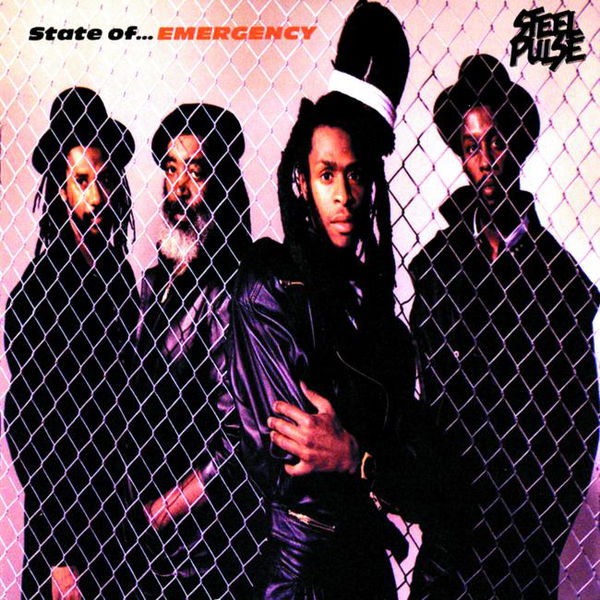 Steel Pulse – State of Emergency