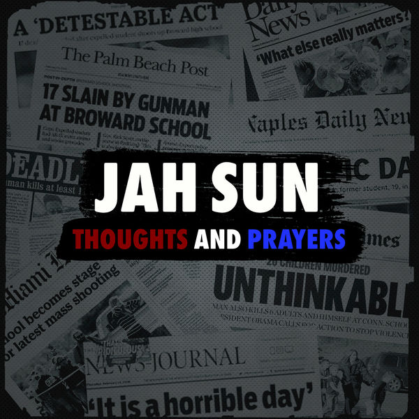 Jah Sun – Thoughts and Prayers