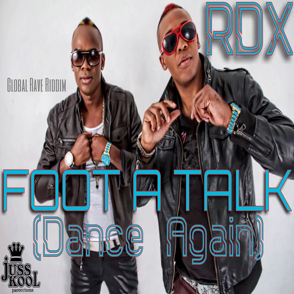 RDX – Foot a Talk (Dance Again)