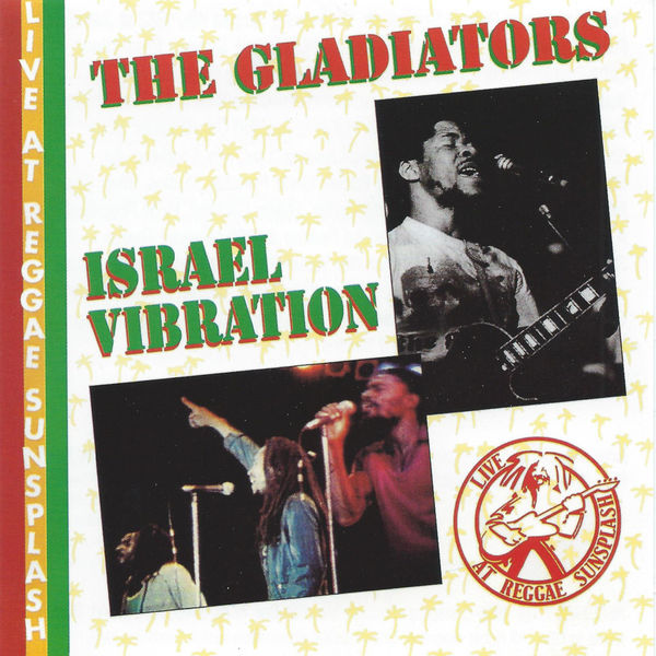 Israel Vibration – Licks and Kicks