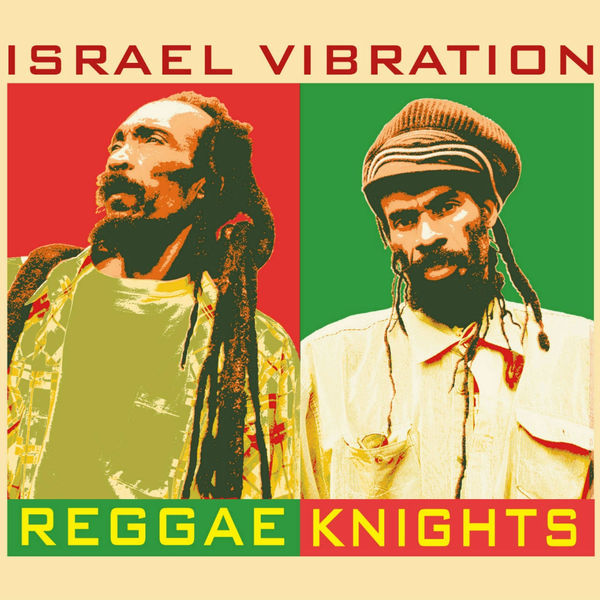 Israel Vibration – Whole Town