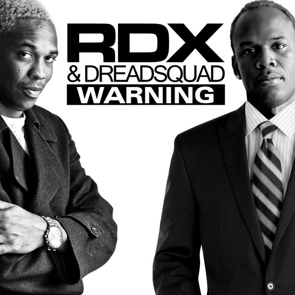 RDX & Dreadsquad – Warning