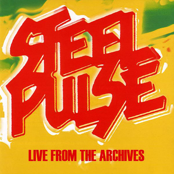 Steel Pulse – Ravers