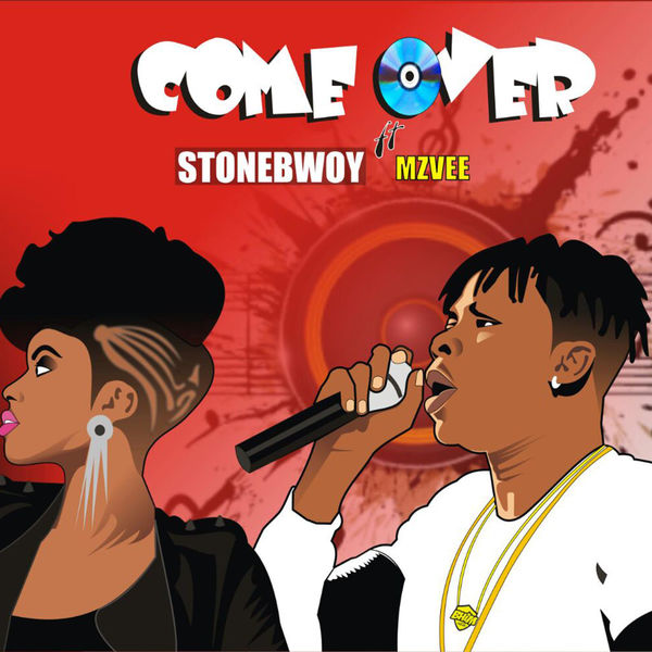 Stonebwoy – Come over (feat. MzVee)