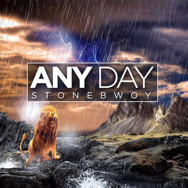 Stonebwoy – Any Day
