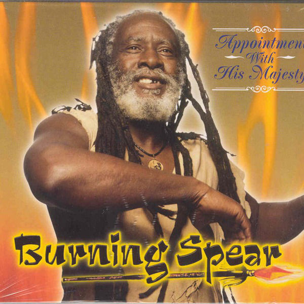 Burning Spear – Appointment With His Majesty