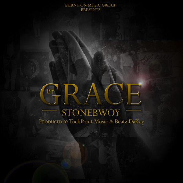 Stonebwoy – By Grace