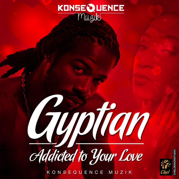 Gyptian – Addicted To Your Love