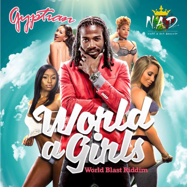 Gyptian – World a Girls