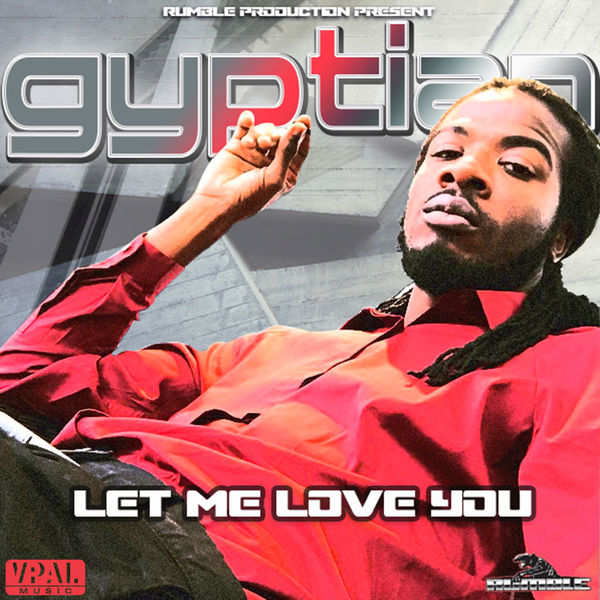 Gyptian – Let Me Love You