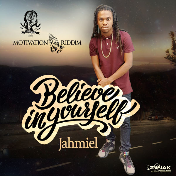 Jahmiel – Believe In Yourself