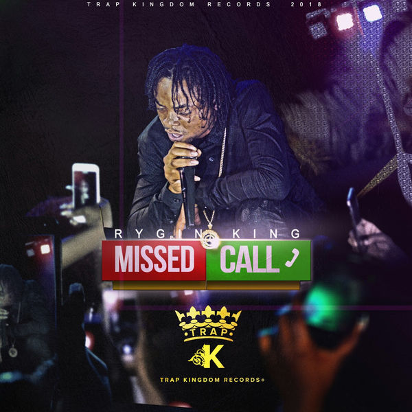 Rygin King – Missed Call