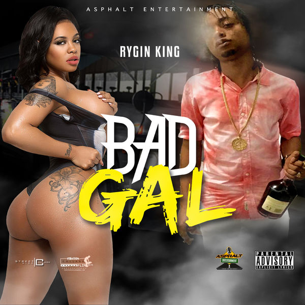 Rygin King – Bad Gal