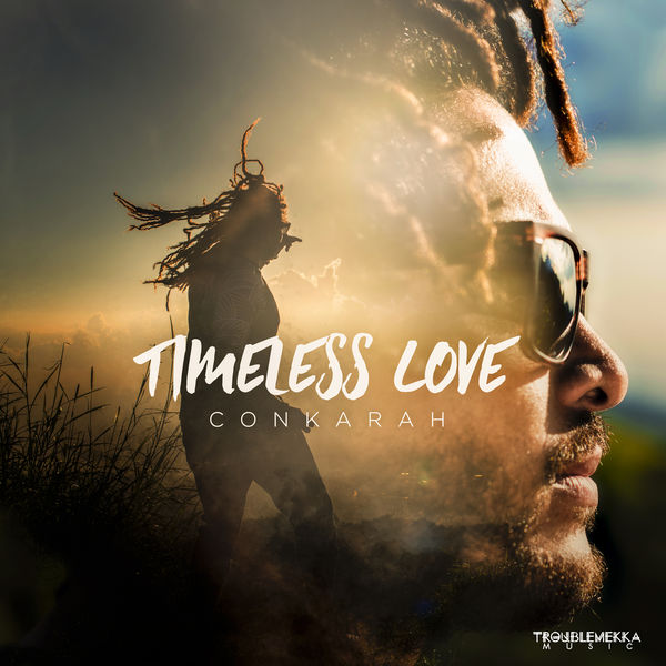 Conkarah – Timeless Love