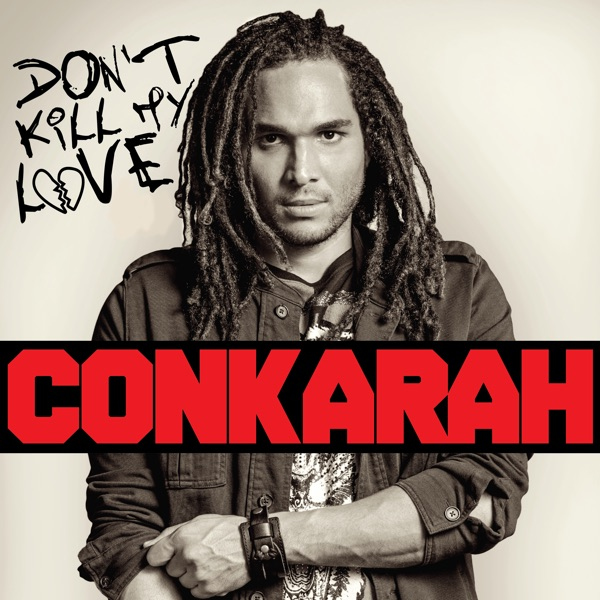 Conkarah – Remember the Days