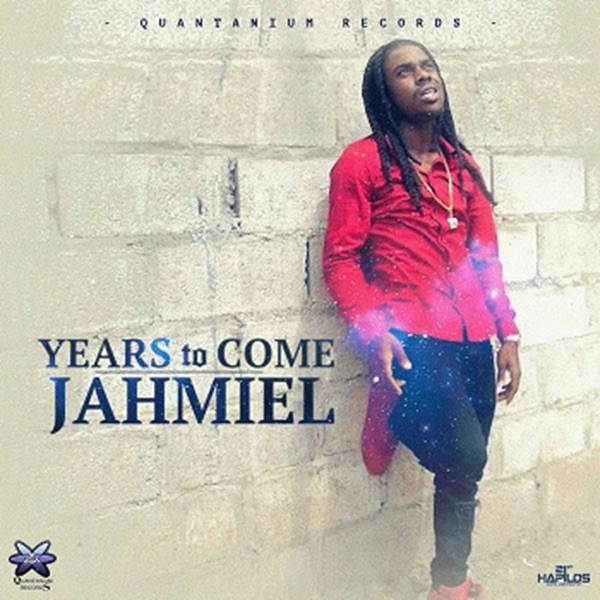 Jahmiel – Years to Come