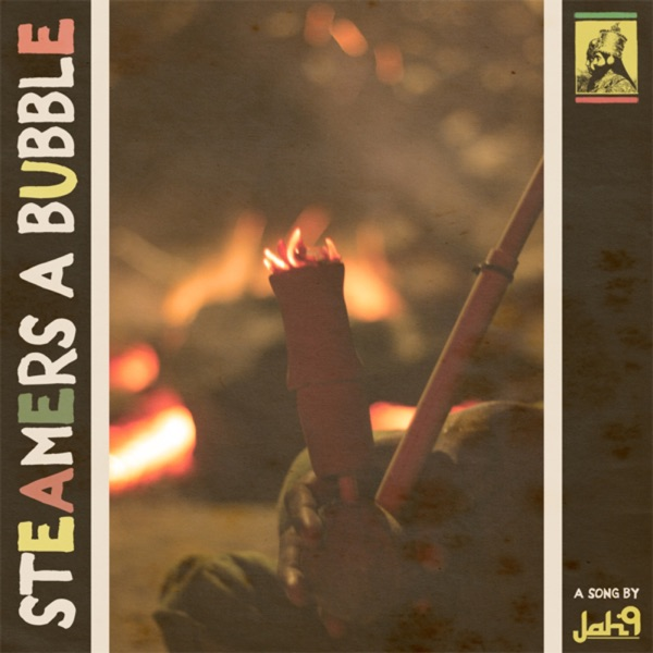 Jah9 – Steamers a Bubble (Dubstep)
