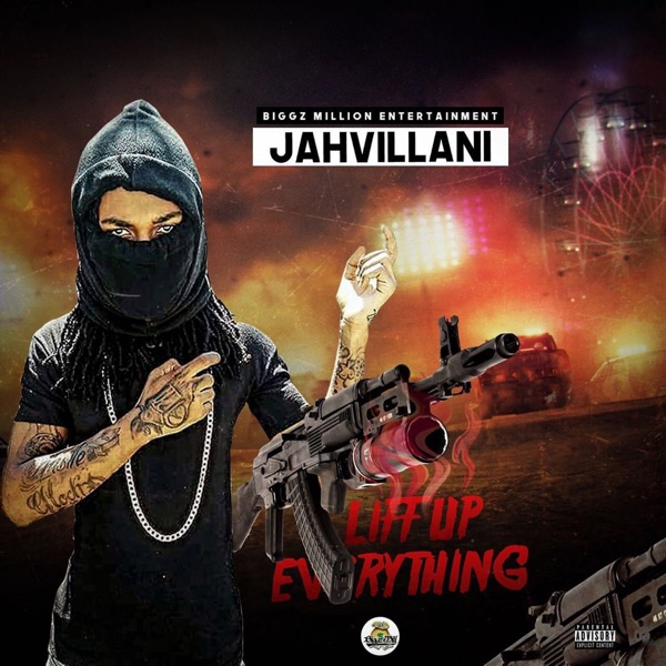 Jahvillani – Liff up Everything